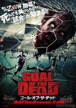 Ölülerin Amacı – Goal of the Dead 2014 Türkçe Dublaj izle