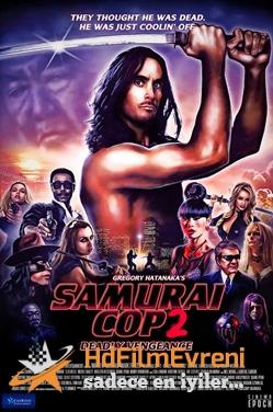 Samurai Cop 2 Deadly Vengeance 2015