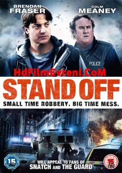 Talihsiz Soygun – Stand Off
